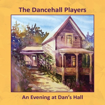 An Evening at Dan's Hall - 4th album of The Dancehall Players cover